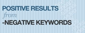 Using Negative Keywords to maximize Google Adwords ROI